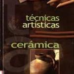 Técnicas artísticas cerámica